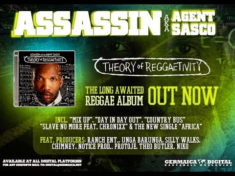 Theory of Reggaetivity - Assassin aka...