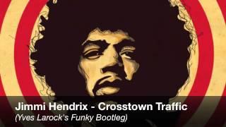 Jimmy Hendrix-Crosstown Traffic(Yves Larock