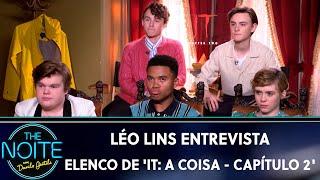 Léo Lins entrevista elenco do filme 'IT: A Coisa - Capítulo 2' | The Noite (03/09/19)