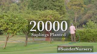 The Sunder Nursery - Creating a sustainable environment in New Delhi