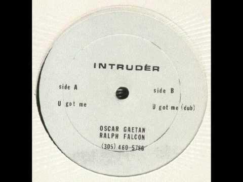Intruder - U got Me