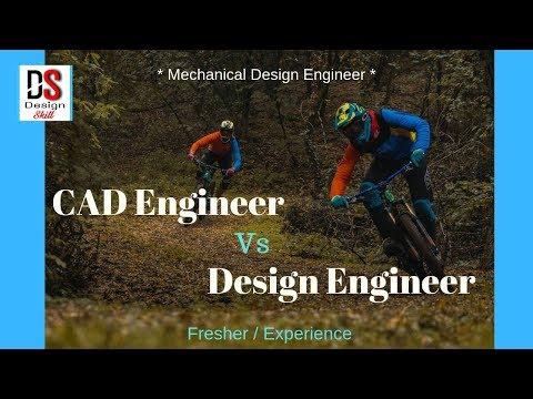 Cad Engineer VS Design Engineer For Fresher Mechanical Engineer