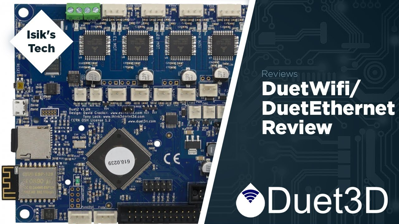 Duet Wifi/Ethernet Review