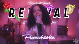 Francheska: LIVE REVIVAL PERFORMANCE