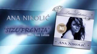Ana Nikolic & Aca Lukas - Sizofrenija - (Audio 2008) HD