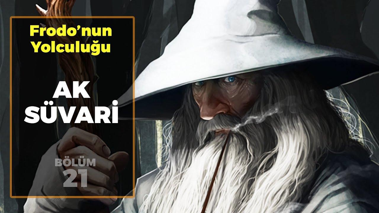 AK SÜVARİ / Frodo'nun Yolculuğu B21 - Yüzüklerin Efendisi