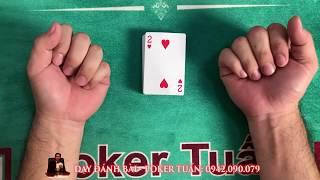 Hướng dẫn kỹ năng luyện thành cao thủ đánh bài | PokerTuấn