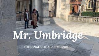 The Trials of Mr. Umbridge