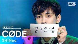 SHINee(샤이니) - CØDE @인기가요 inkigayo 20210307
