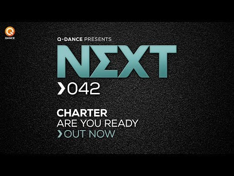 Charter - Are You Ready [NEXT042]