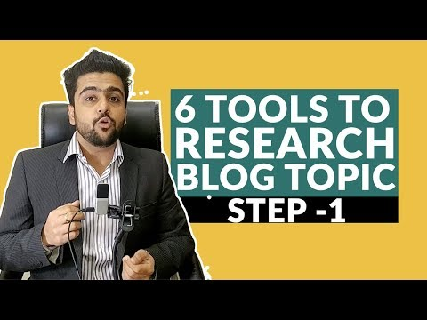 6 Tools To Research Your Blog Topic | How To Research Blog Topic | Blogger Series | Hindi