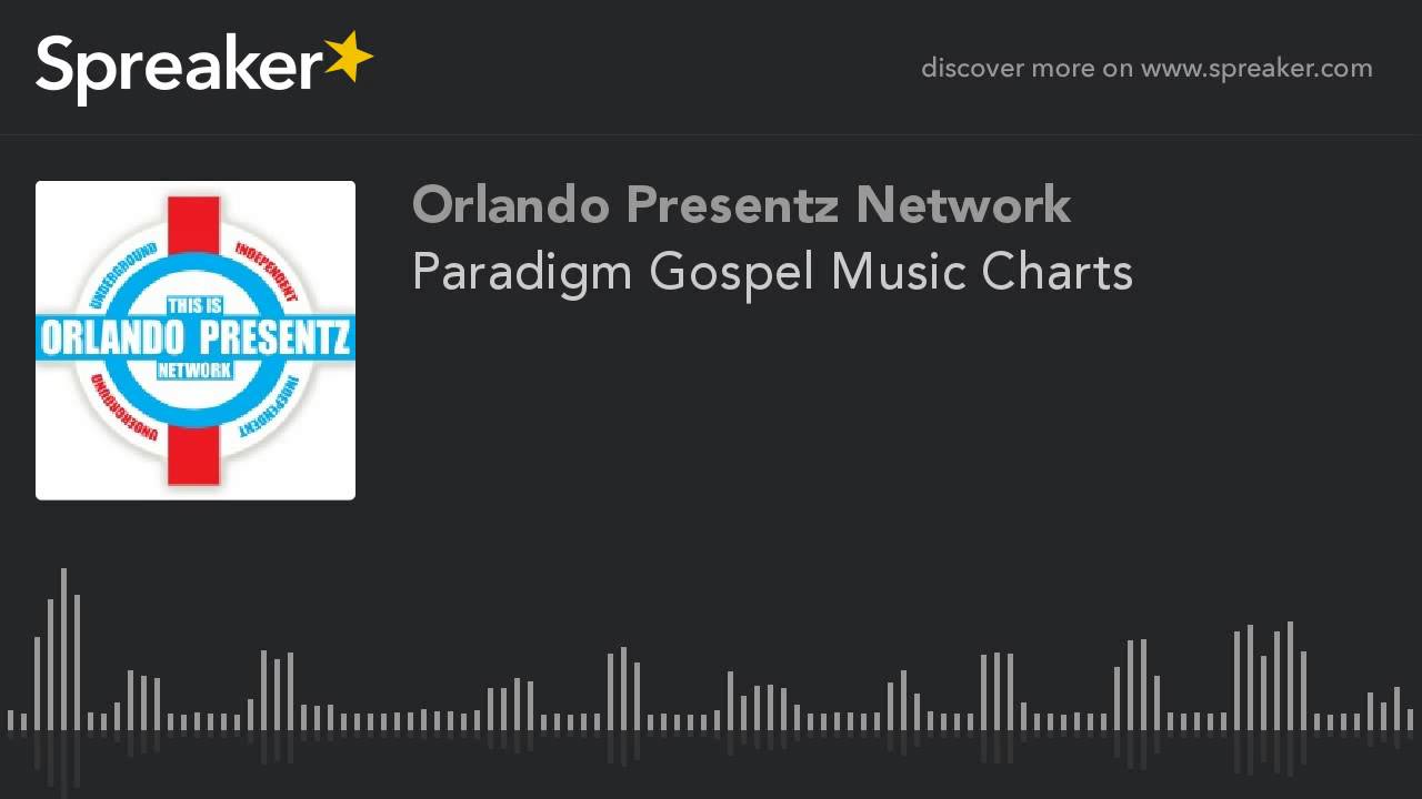 Paradigm gospel music charts youtube