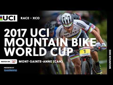 2017 UCI Mountain bike World Cup presented by Shimano  MontSainteAnne CAN  XCO