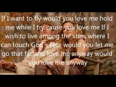 would you love me anyway with lyrics