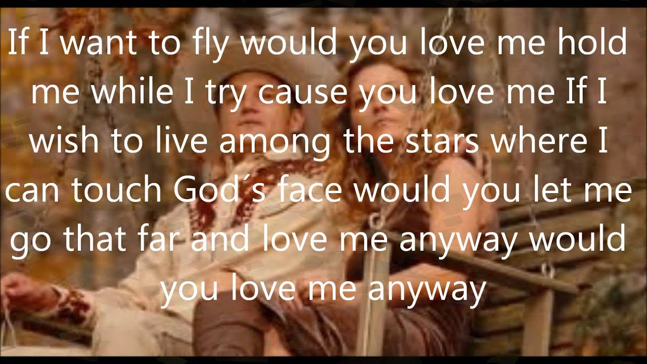 Download would you love me anyway with lyrics