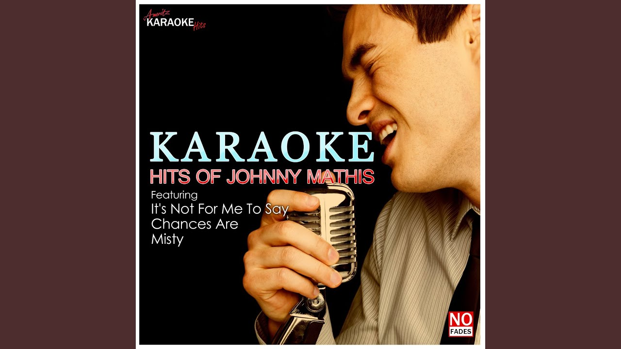 misty in the style of johnny mathis karaoke version youtube. Black Bedroom Furniture Sets. Home Design Ideas
