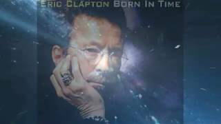 Born in Time - Eric Clapton 1998 Bob Dylan Songwriter