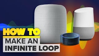 How to make an infinite loop with Apple HomePod, Amazon Echo, Google Home