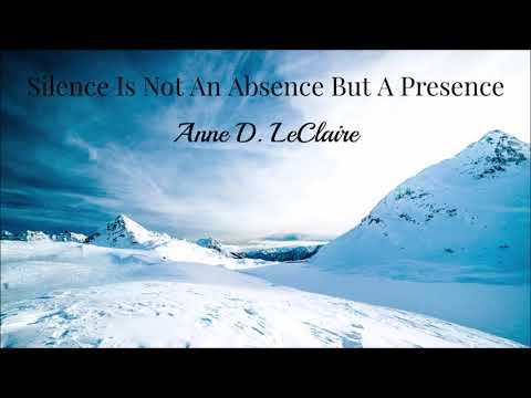 Silence Is Not An Absence But A Presence