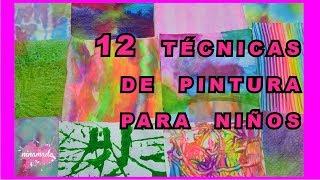 DIY.  12 Técnicas De pintura Para Niños // 12 Ways To Paint With Childrens