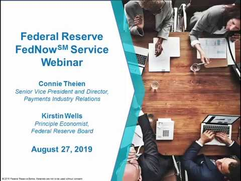 Federal Reserve FedNow℠ Service Webinar