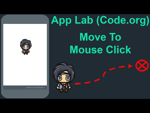 App Lab (Code org) ✔️ Move to Mouse Click ✔️ Tutorial