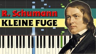 Kleine Fuge (Little fugue) - Robert Schumann [Piano Tutorial] (Synthesia)