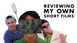 Reviewing My Own Short Films