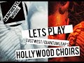 Let's Play: EastWest's Hollywood Choirs (Diamond Edition)!