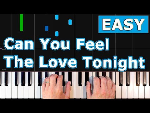 Can You Feel The Love Tonight - The Lion King - EASY Piano Tutorial