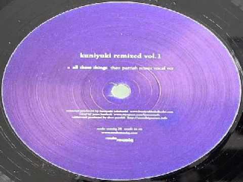 Kuniyuki Takahashi - All These Things (Theo Parrish Remix Vocal)