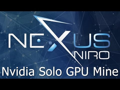How To Solo Mine Nexus NXS Coin With Nvidia GPU