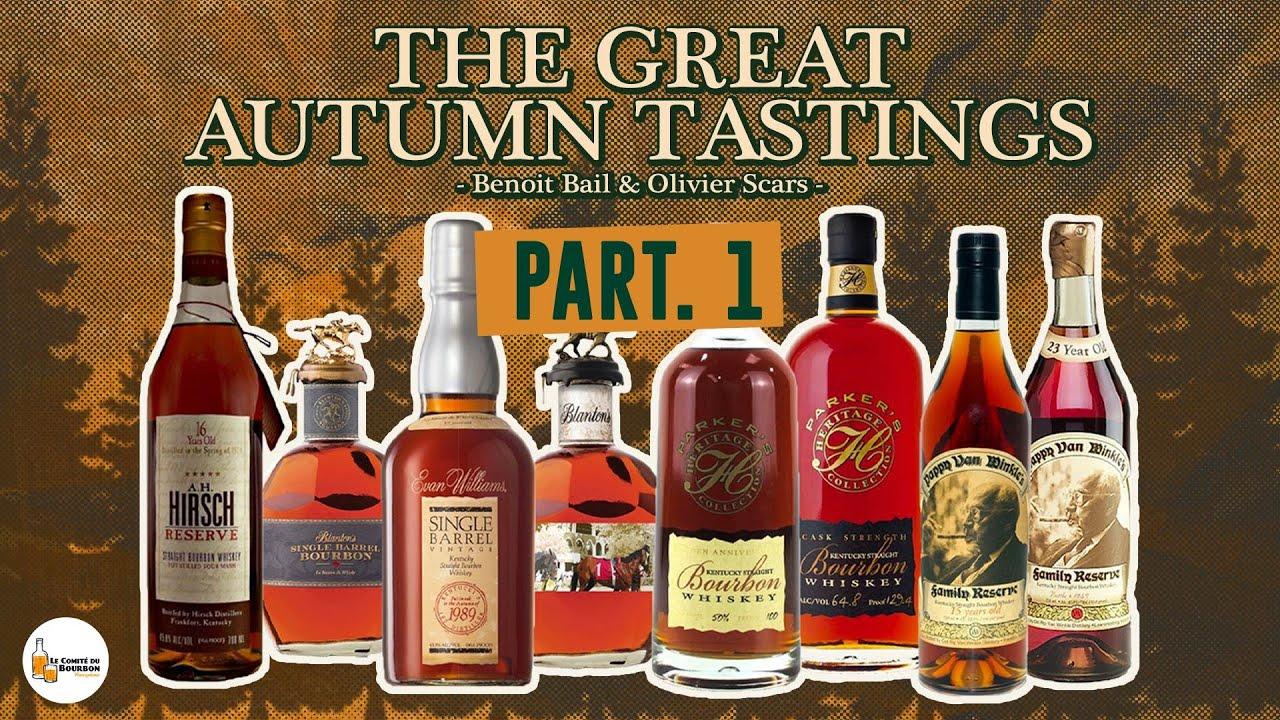 The Great Autumn Tastings (Part1) - Bourbons de luxe