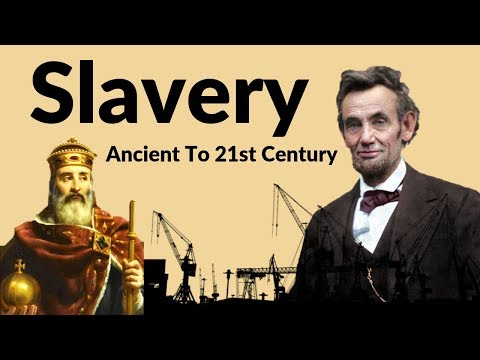 How Slavery Started and Slavery Today | History of Slavery | American Civil War