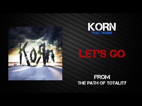 Korn - Let's Go [Lyrics Video]