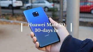 Huawei Mate 20: 30-days in!