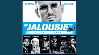 Jalousie (Remix) (feat. La Fouine, Sultan, M.A.S., Francisco, Canardo, 3010)