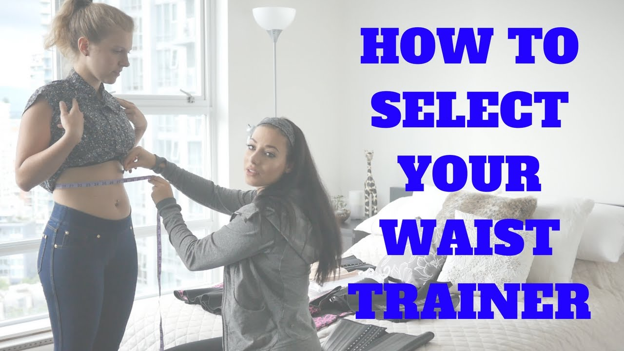30bcccc757133 How To Select Your Waist Trainer + Size Yourself - YouTube