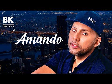 Banny Kosta - Amando - Video Lyric