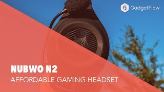 NUBWO N2: An Affordable Gaming Headset With Surprising Quality - #GadgetFlow Showcase