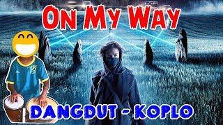 Alan Walker - On My Way    Dangdut - Koplo Version Cover