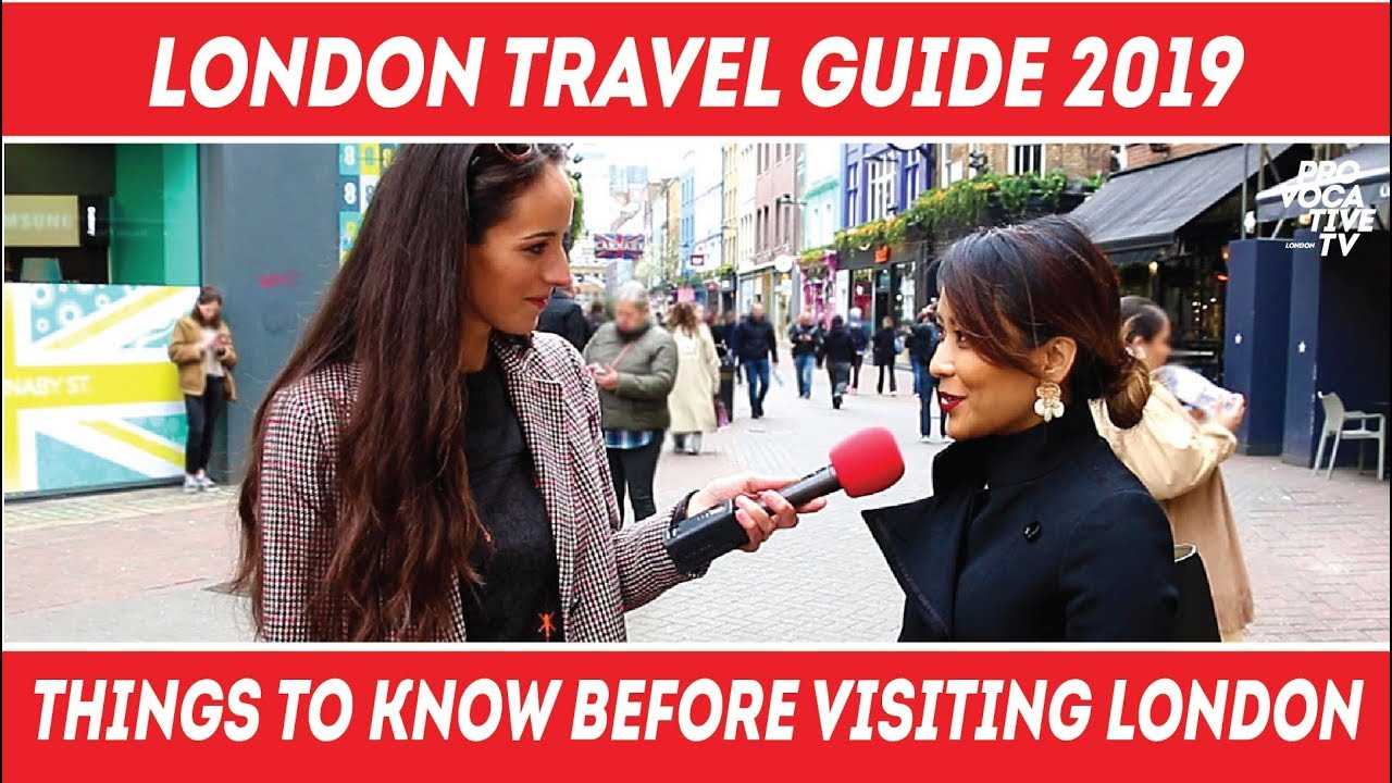 London Travel Guide Important Things To Know Before