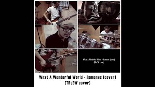What A Wonderful World - Ramones (cover) (TRoEW cover)