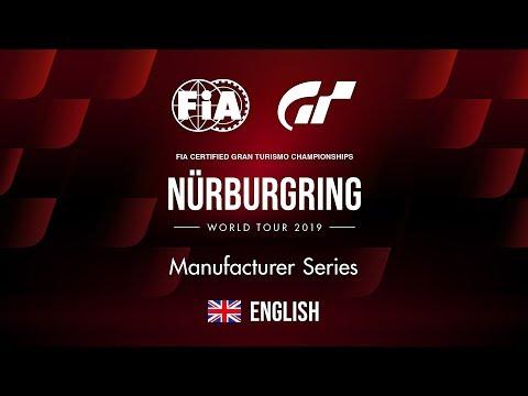 GT Sport | World Tour 2019 - Nürburgring | Manufacturer Series