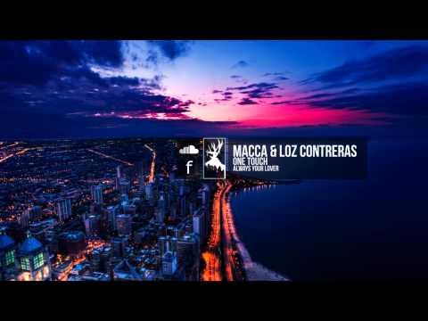 Macca & Loz Contreras - One Touch