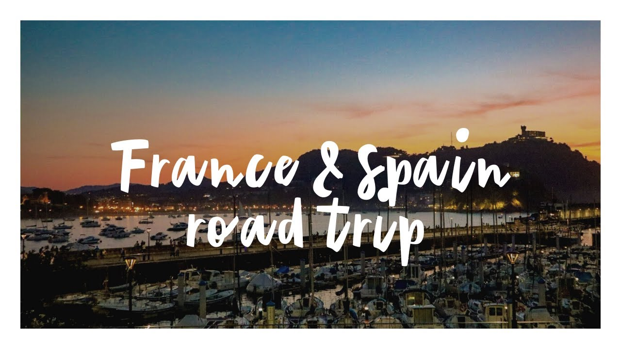 France and Spain road trip itinerary: summer family ...