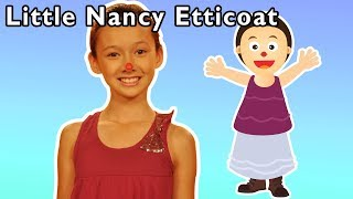 Little Nancy Etticoat + More | Mother Goose Club Playhouse Songs & Rhymes