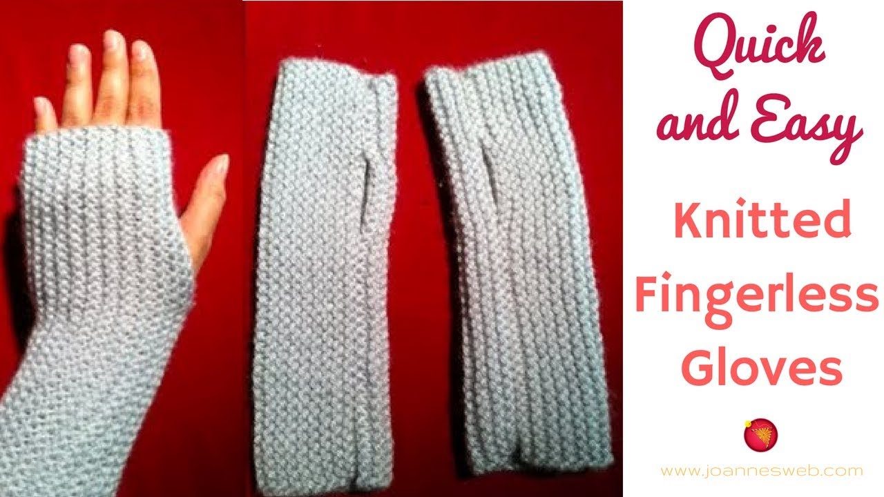 Knitted Fingerless Gloves A Quick And Easy Knitted Project