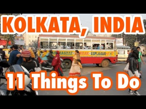 11 Best Things To Do in Kolkata, India (Calcutta) - Kolkata Food and Travel Guide!
