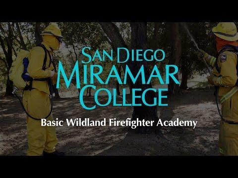 San Diego Miramar College - Basic Wildland Firefighting Academy